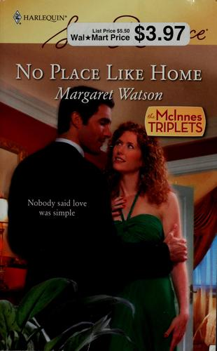 No place like home by Margaret Watson