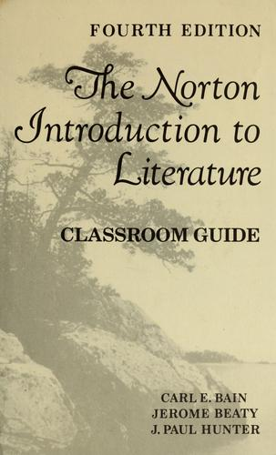 Norton introduction to literature by Bain Carl E.