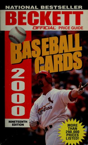 The official 2000 price guide to baseball cards by James Beckett