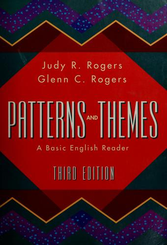 Patterns and themes by [compiled by] Judy R. Rogers, Glenn C. Rogers.