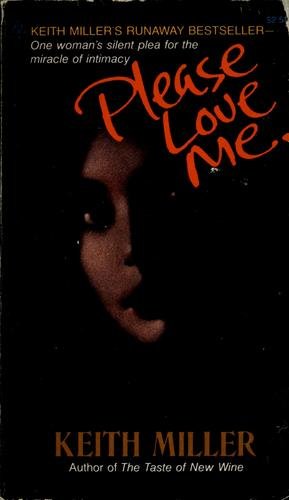 Please love me by Keith Miller