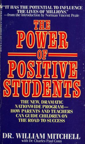 The power of positive students by Mitchell, William