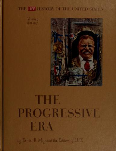 The Progressive Era by May, Ernest R.