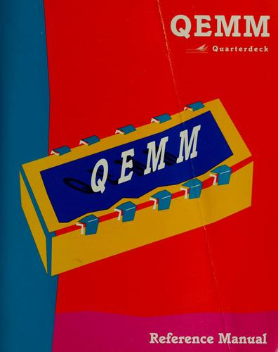 QEMM Quarterdeck reference manual by Phillip Glosserman