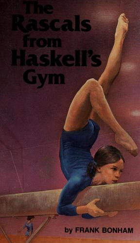 The rascals from Haskell's gym by Frank Bonham