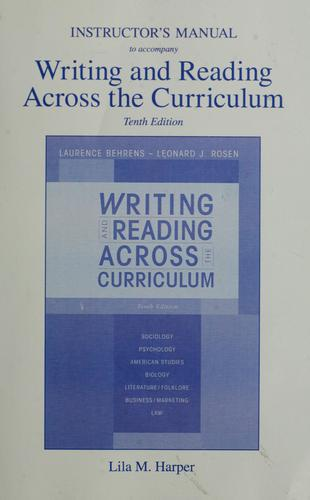 Instructor's manual to accompany writing and reading across the curriculum by Lila M. Harper