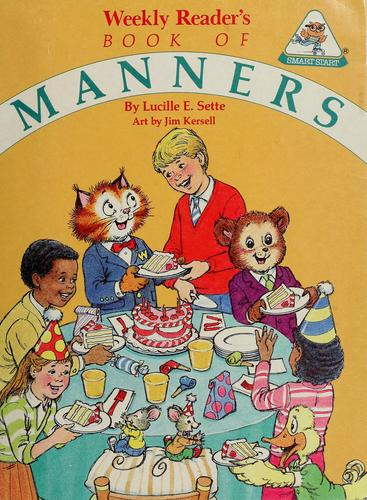 Weekly reader's book of manners by Lucille E. Sette