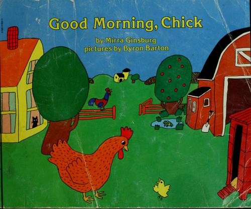 Good morning, chick by Mirra Ginsburg