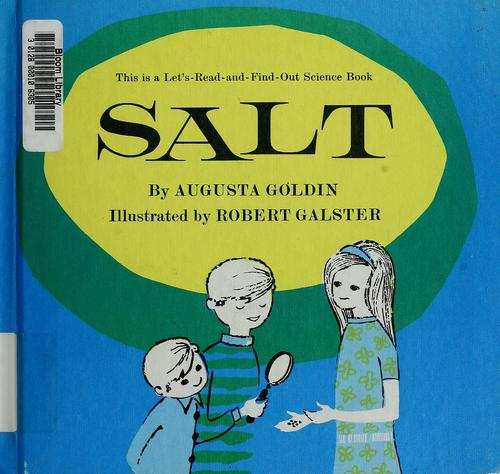 Salt by Augusta R. Goldin