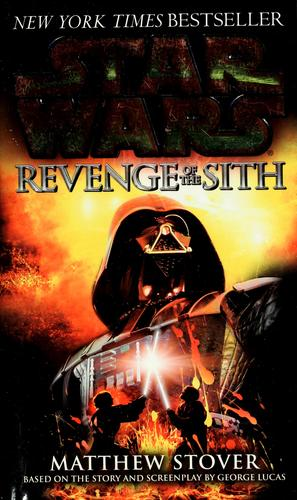 Revenge of the Sith by Matthew Stover