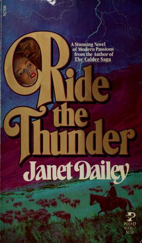 Ride the Thunder by Janet Dailey