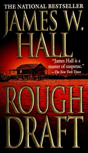 Rough draft by Hall, James W.