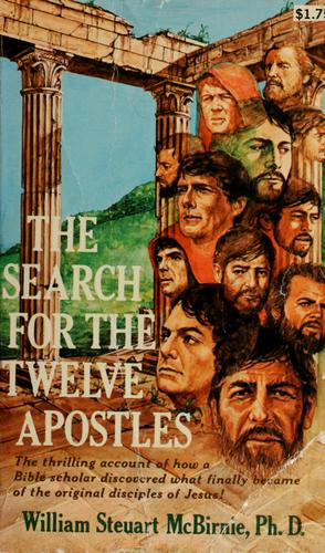Search for the twelve apostles by William Steuart McBirnie