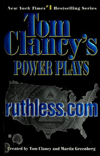 Ruthless. com by Tom Clancy