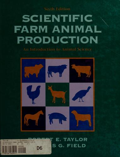 Scientific farm animal production by Robert E. Taylor