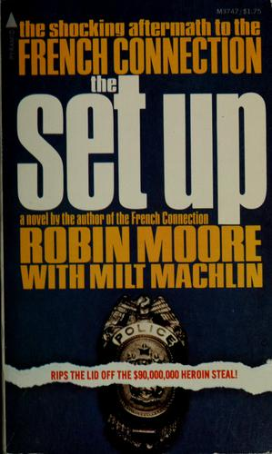 The set up by Moore, Robin