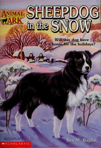 Sheepdog in the snow by Ben M. Baglio