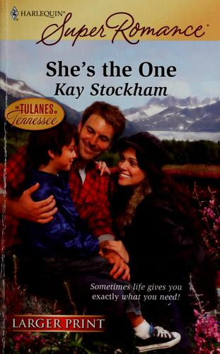 She's the one by Kay Stockham