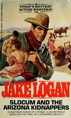 Slocum and the Arizona kidnappers by Jake Logan