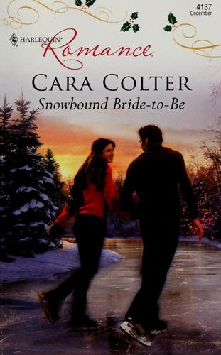 Snowbound bride-to-be by Cara Colter