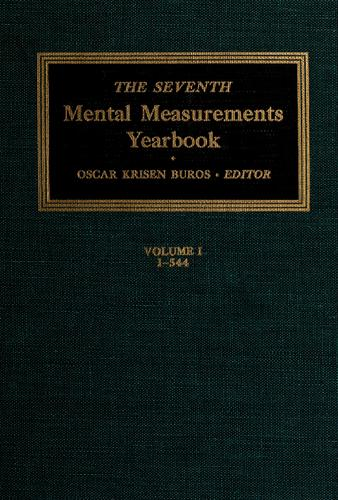The seventh mental measurements yearbook by Oscar Krisen Buros