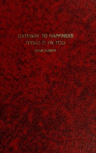 Gateway to happiness by Zelig Plîsqîn