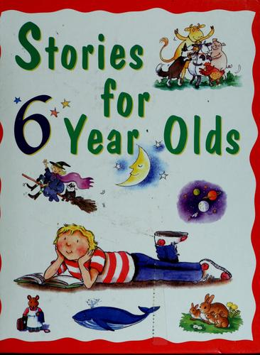 Stories for 6 year olds by