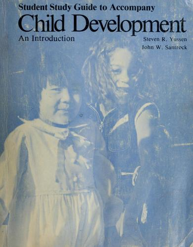 Student study guide to accompany Child development by Gene Brody