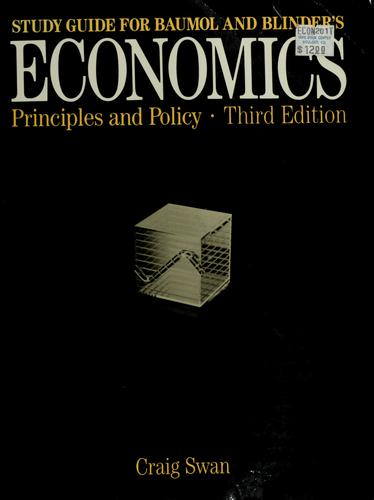 Study guide for Baumol and Blinder's Economics--principles and policy by Craig Swan