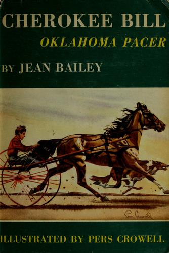 Cherokee Bill, Oklahoma pacer by Jean Bailey