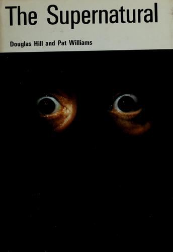 The supernatural by Douglas Hill