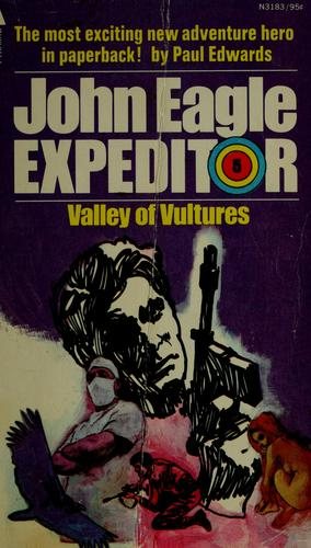 Valley of vultures by Edwards, Paul