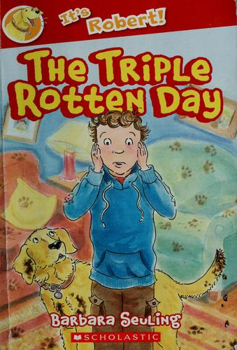 The triple rotten day by Barbara Seuling