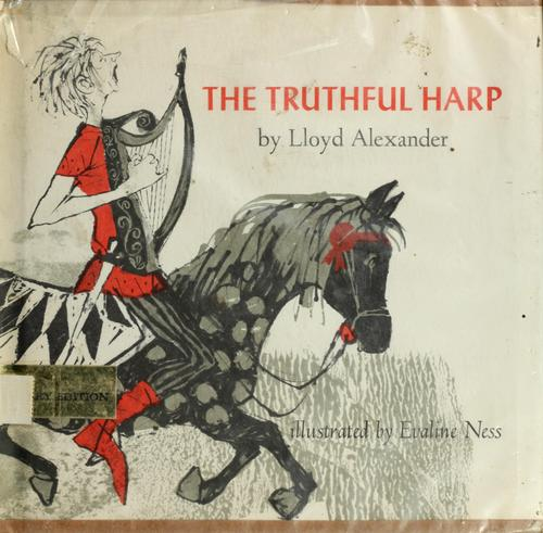 The truthful harp. by Lloyd Alexander