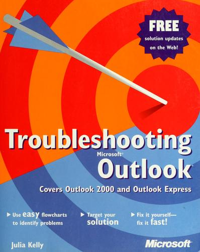 Troubleshooting Microsoft outlook by Julia Kelly