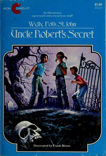 Uncle Robert's secret by Wylly Folk St. John