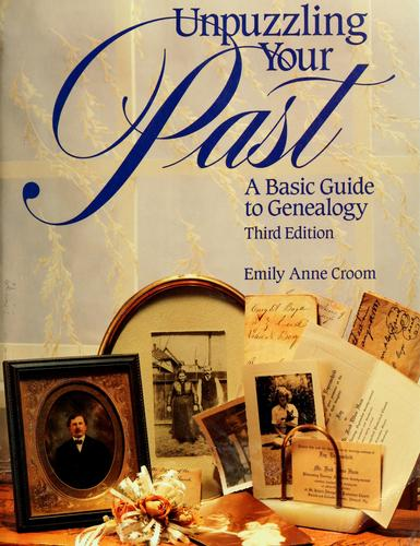Unpuzzling your past by Emily Anne Croom