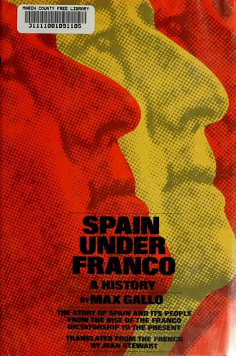 Spain under Franco by Max Gallo