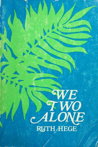 We two alone by Ruth Hege