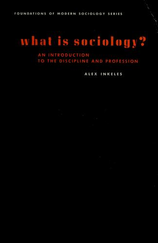 What is sociology? by Alex Inkeles