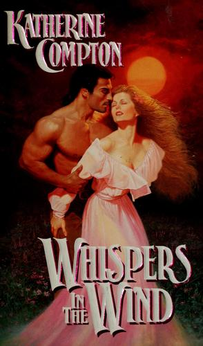 Whispers in the Wind by Katherine Compton