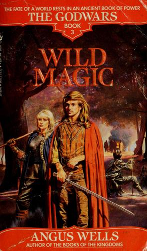Wild magic (Book #3) by Angus Wells