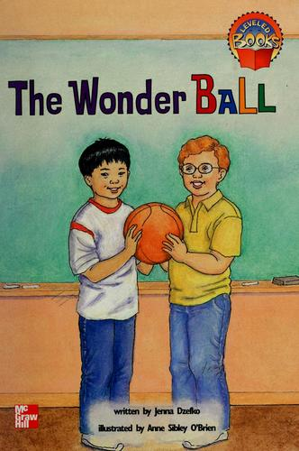 The wonder ball by Jenna Dzefko