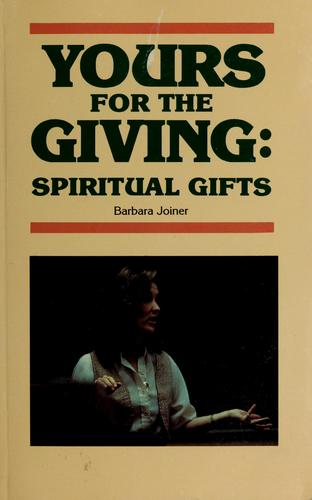 Yours for the giving by Barbara Joiner