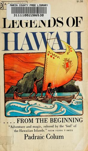 Legends of Hawaii by Padraic Colum