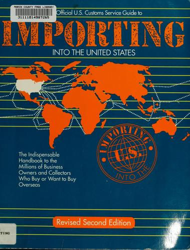 Importing into the United States by U.S. Customs Service