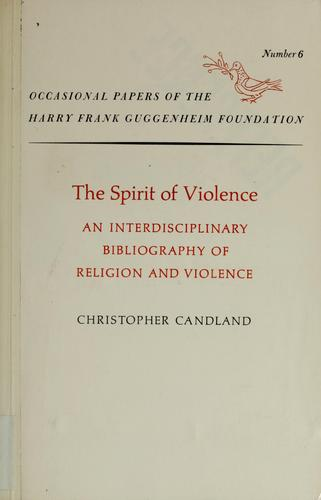 The spirit of violence by Christopher Candland