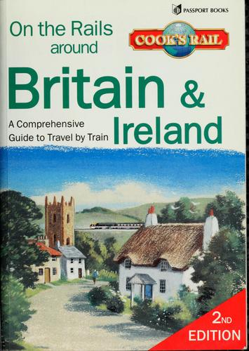 On the rails around Britain and Ireland by Neil Wenborn