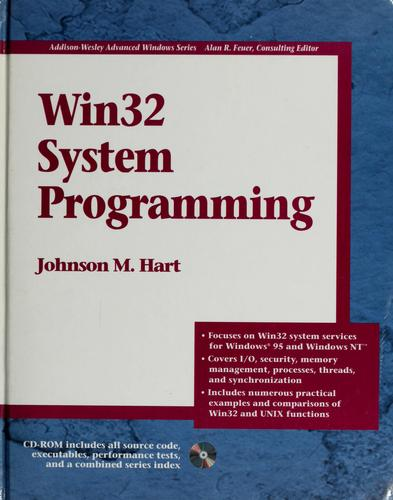 Win32 System Programming by Johnson M. Hart