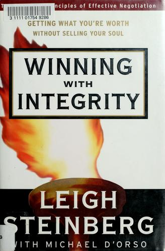 Winning with integrity by Leigh Steinberg